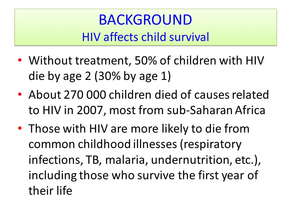 BACKGROUND HIV affects child survival