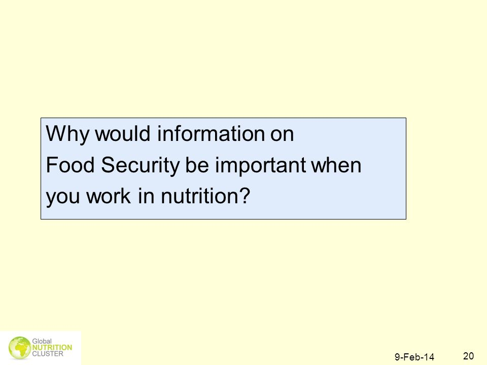 Why would information on Food Security be important when