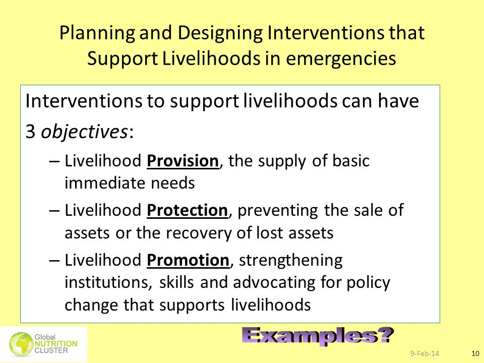 Interventions to support livelihoods can have 3 objectives: