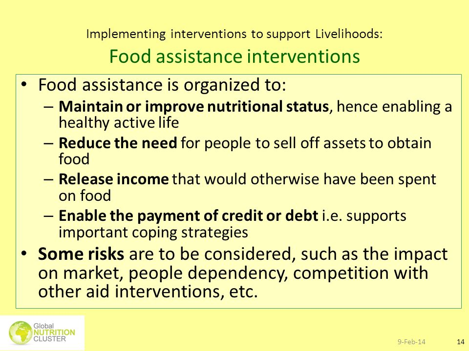 Food assistance is organized to: