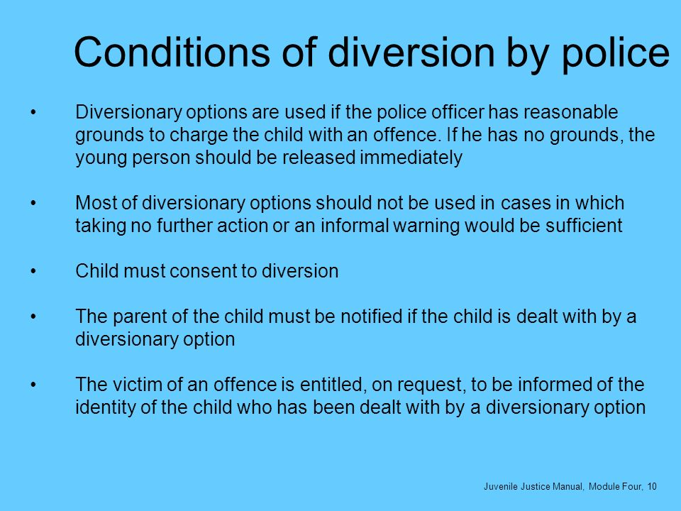 Conditions of diversion by police