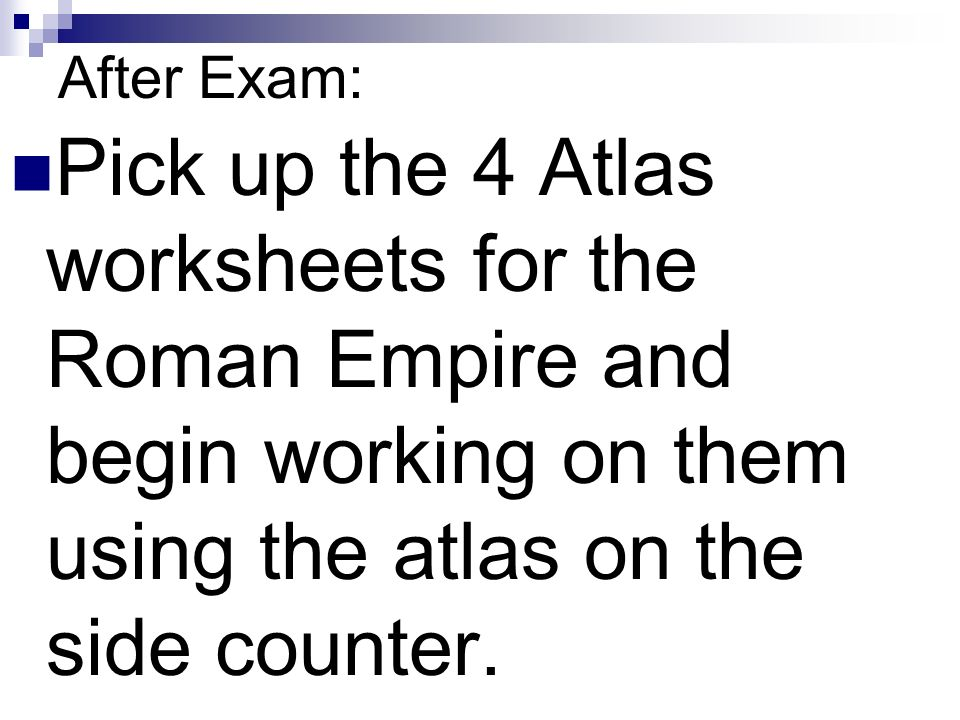 The Roman Empire Ppt Video Online Download. 2 After Exam Pick Up The 4 Atlas Worksheets For Roman Empire And Begin Working On Them Using Side Counter. Worksheet. Roman Empire Worksheets At Clickcart.co