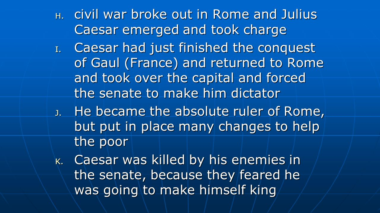 civil war broke out in Rome and Julius Caesar emerged and took charge