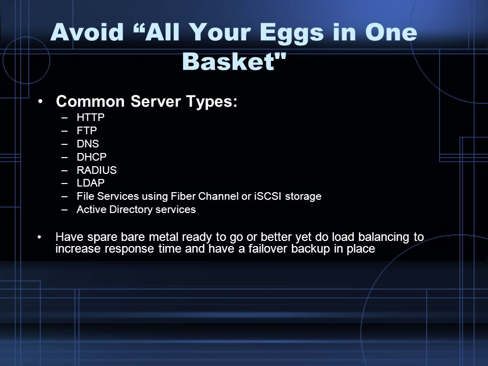 Avoid All Your Eggs in One Basket