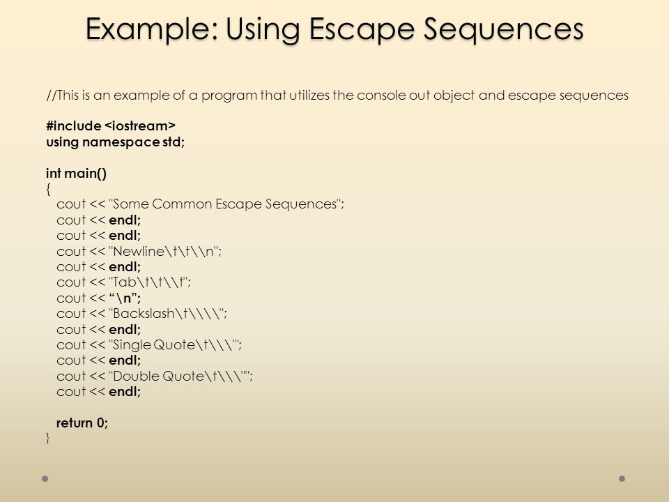 Example: Using Escape Sequences