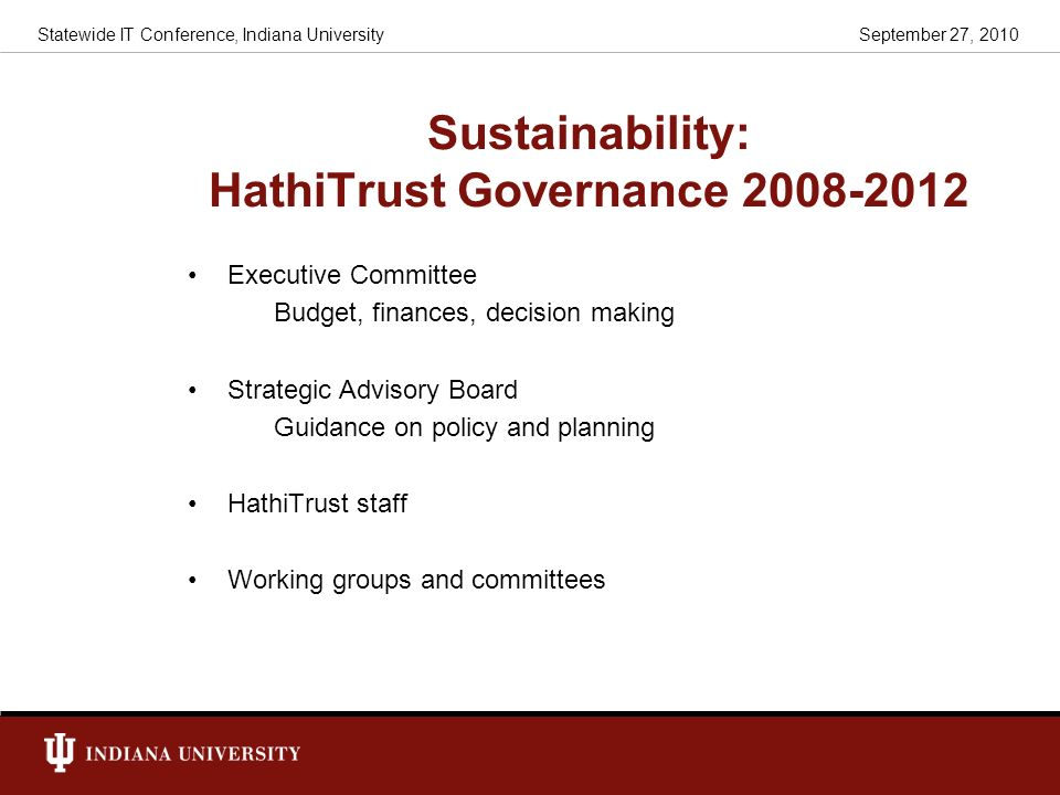 Sustainability: HathiTrust Governance 2008-2012