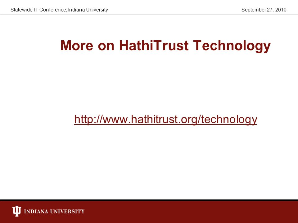 More on HathiTrust Technology