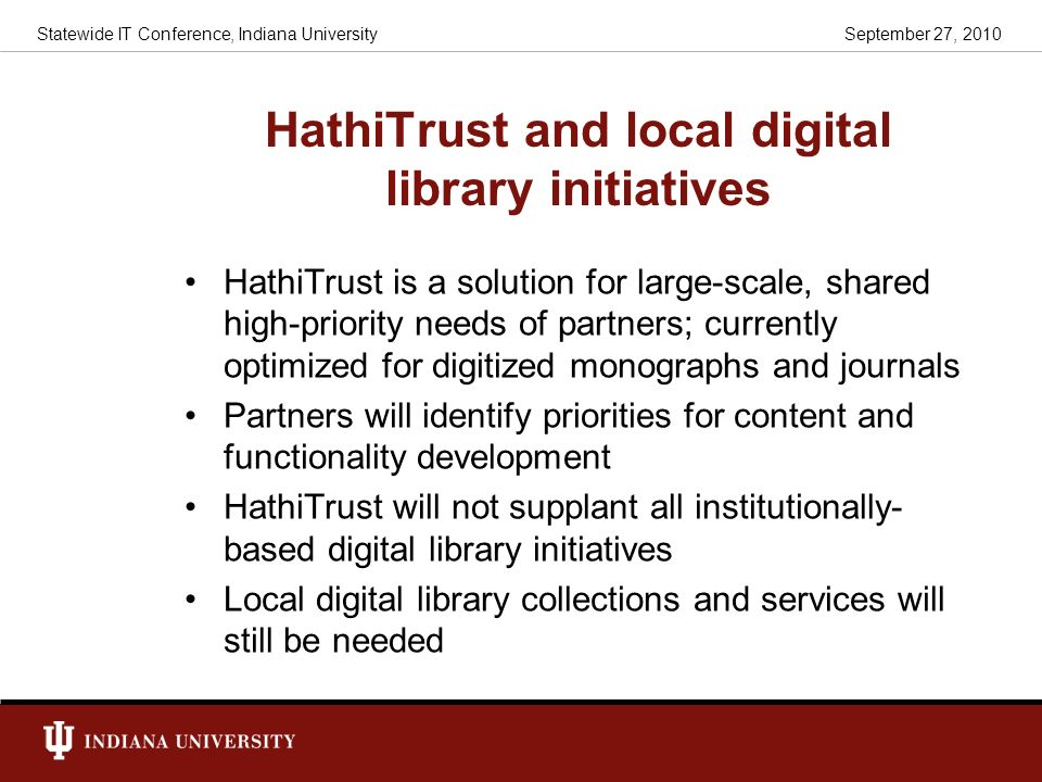 HathiTrust and local digital library initiatives