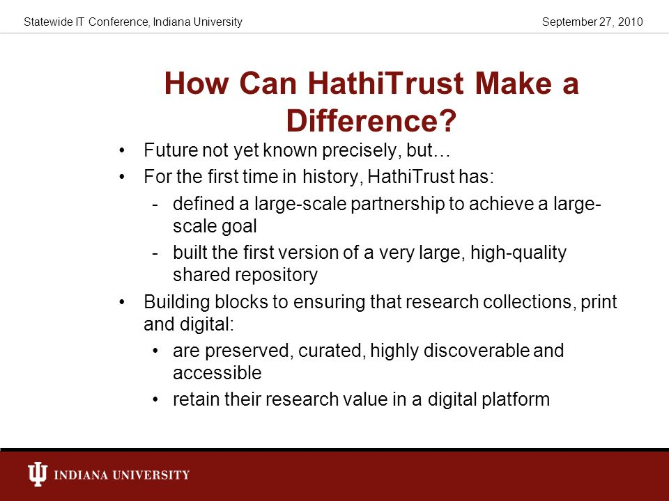 How Can HathiTrust Make a Difference