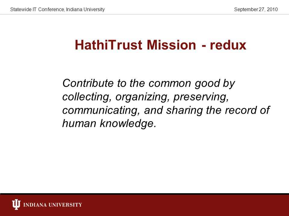 HathiTrust Mission - redux