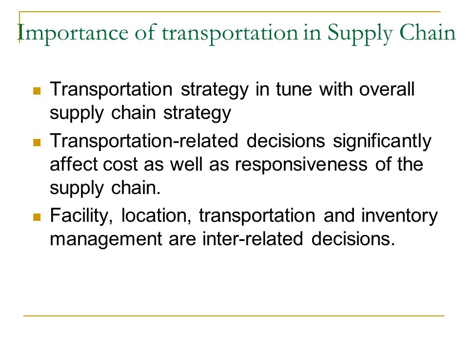 Transportation in a Supply Chain - ppt video online download