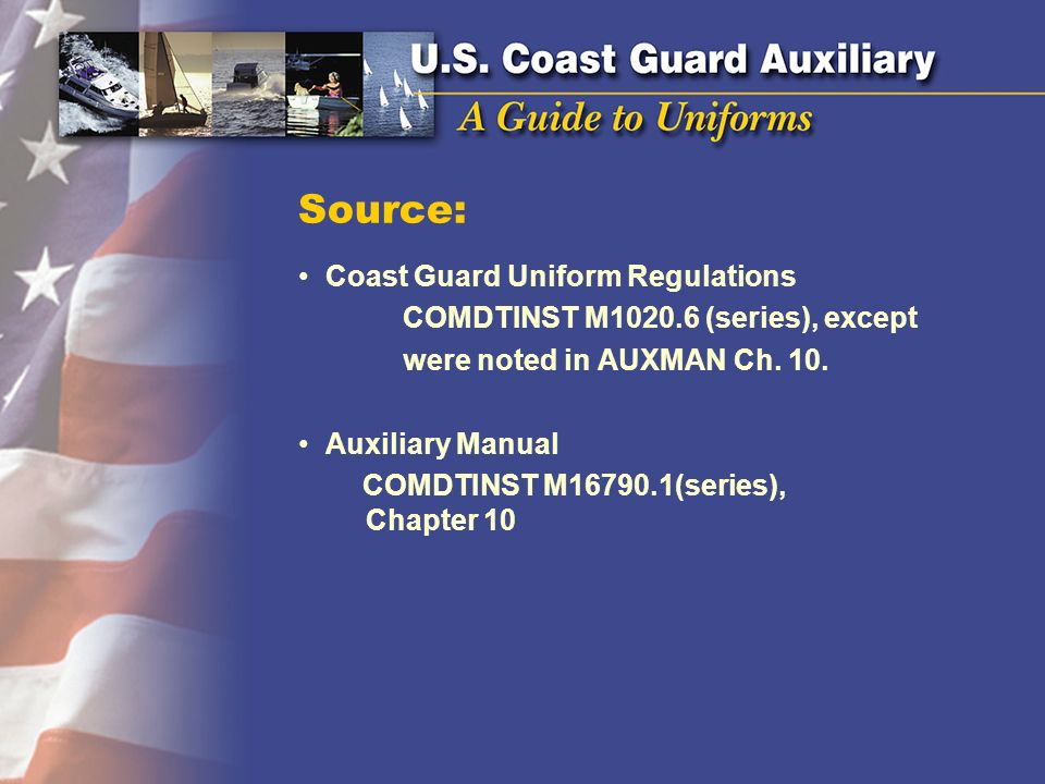 Source: Coast Guard Uniform Regulations
