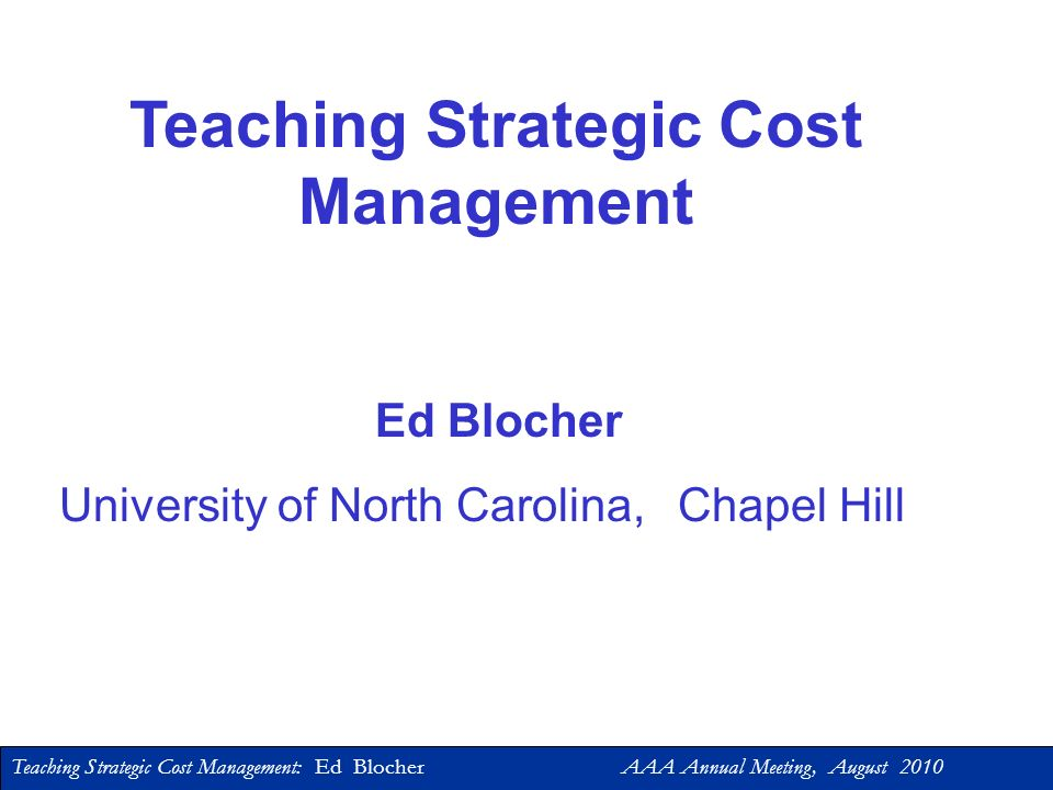 Teaching Strategic Cost Management