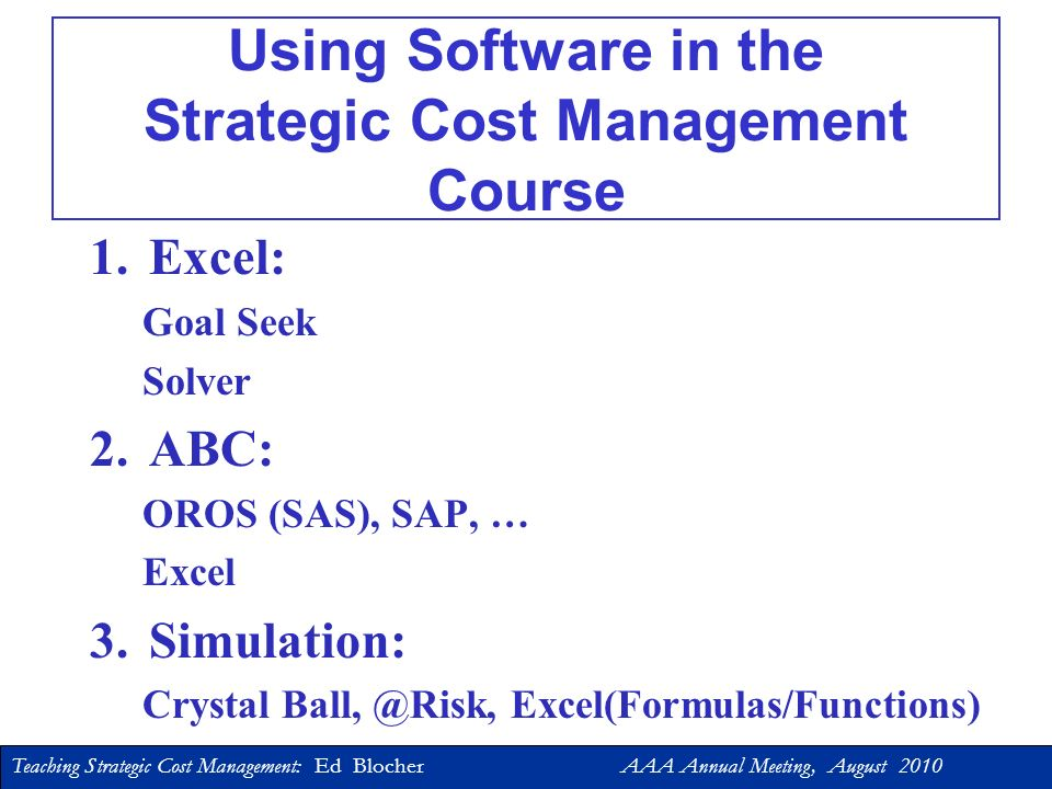 Using Software in the Strategic Cost Management Course