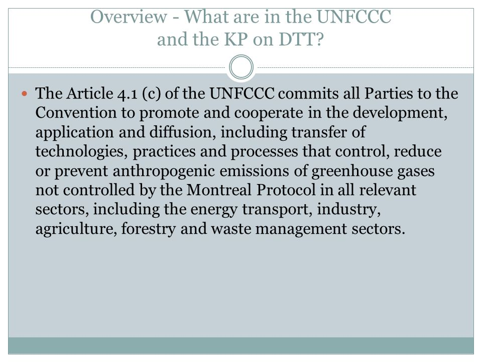 Overview - What are in the UNFCCC and the KP on DTT