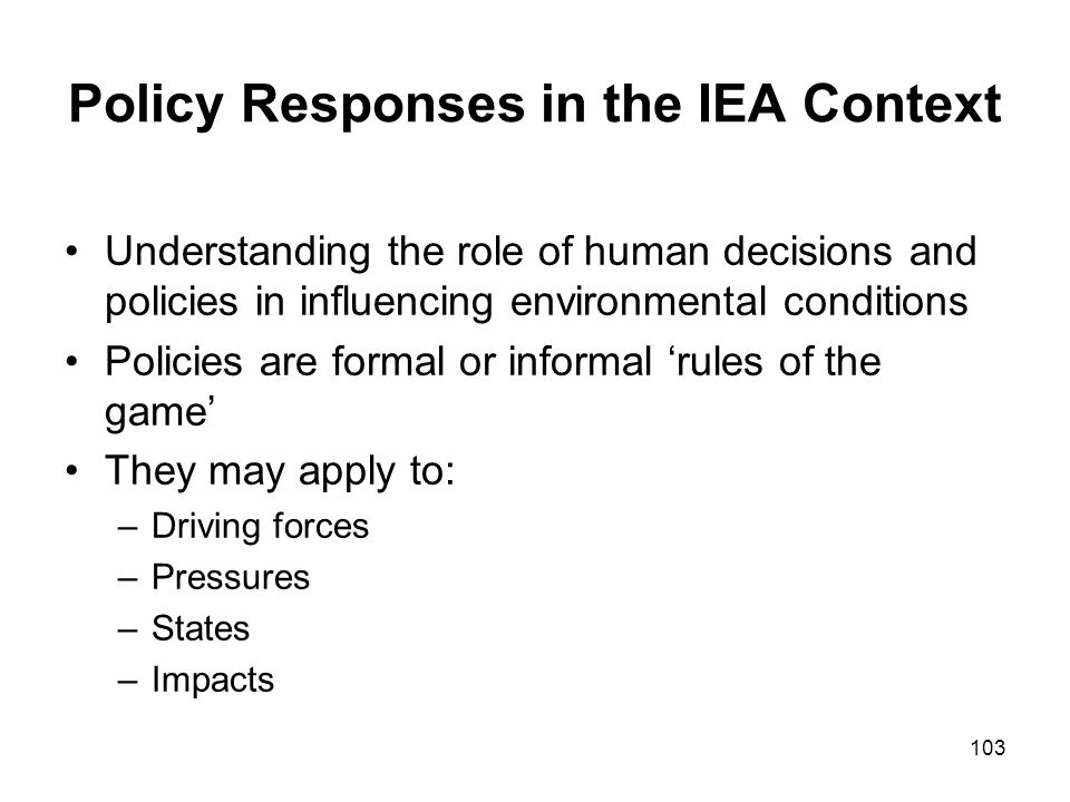 Policy Responses in the IEA Context