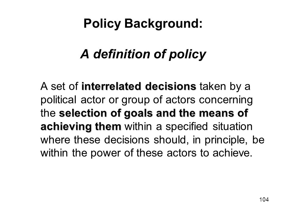 Policy Background: A definition of policy