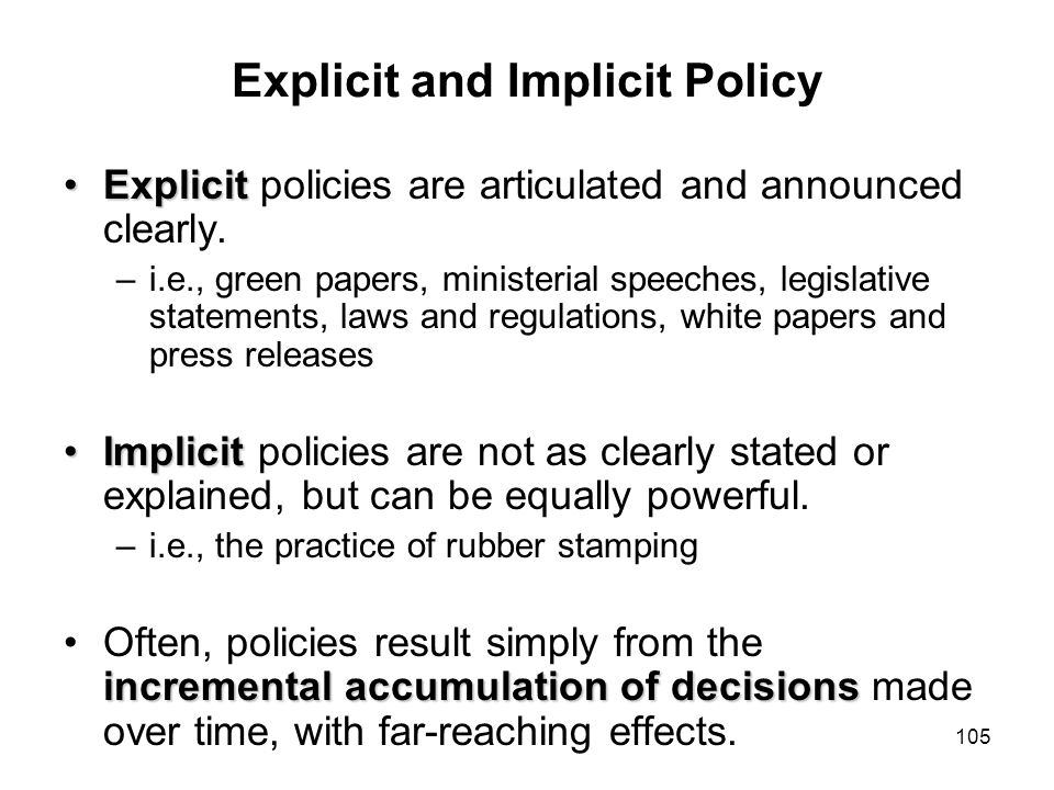 Explicit and Implicit Policy