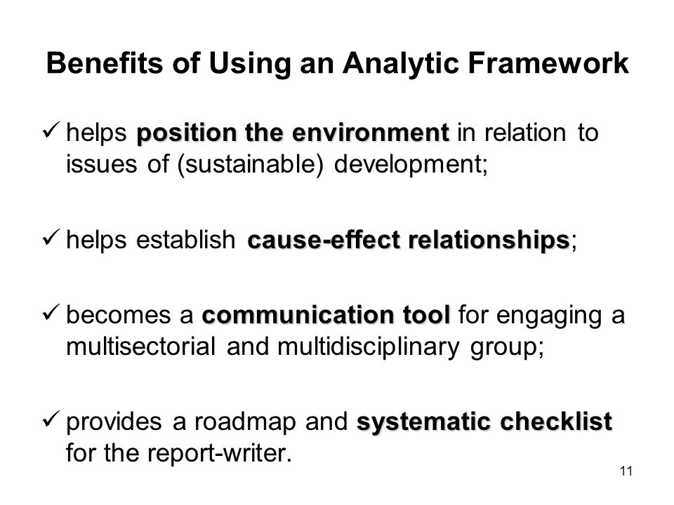 Benefits of Using an Analytic Framework