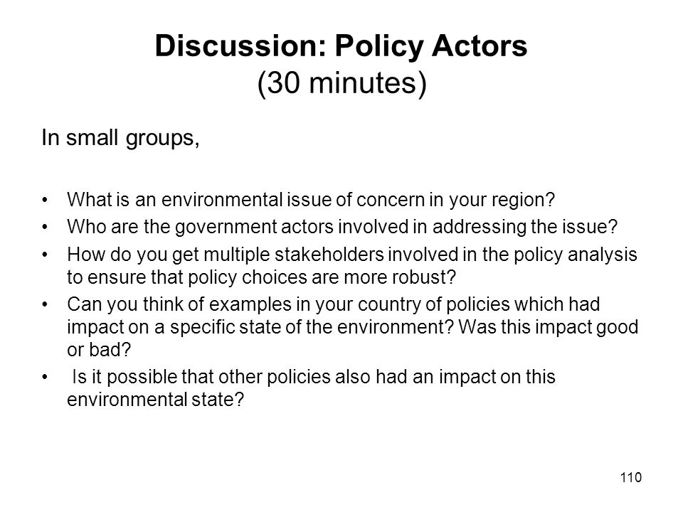 Discussion: Policy Actors (30 minutes)
