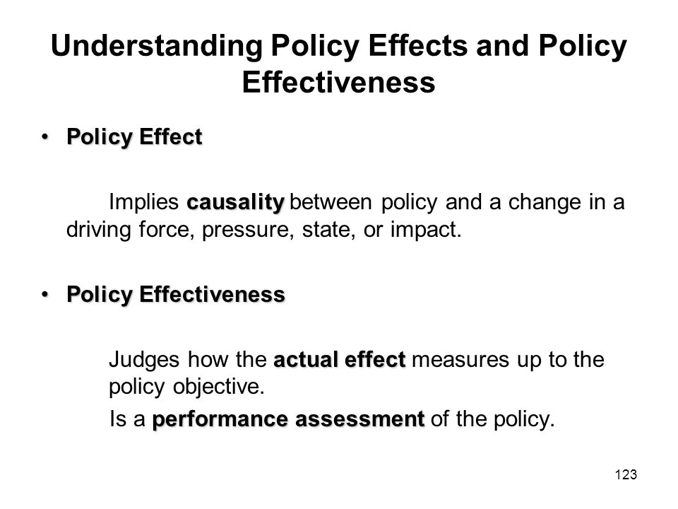 Understanding Policy Effects and Policy Effectiveness