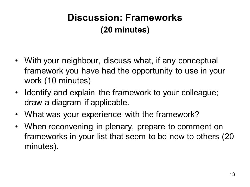 Discussion: Frameworks (20 minutes)