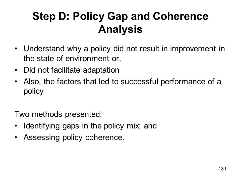 Step D: Policy Gap and Coherence Analysis
