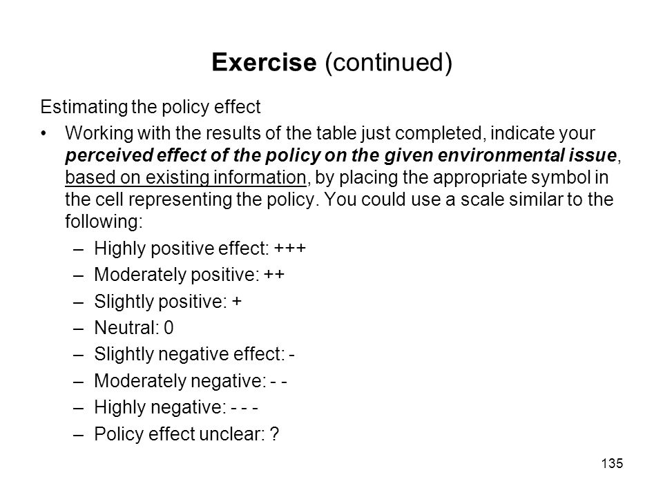 Exercise (continued) Estimating the policy effect