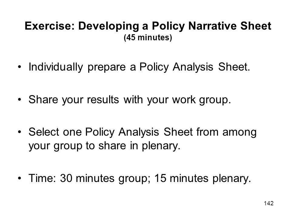 Exercise: Developing a Policy Narrative Sheet (45 minutes)