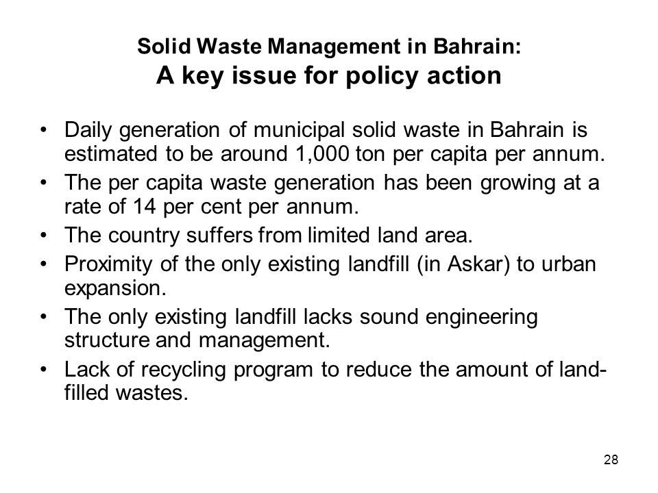 Solid Waste Management in Bahrain: A key issue for policy action