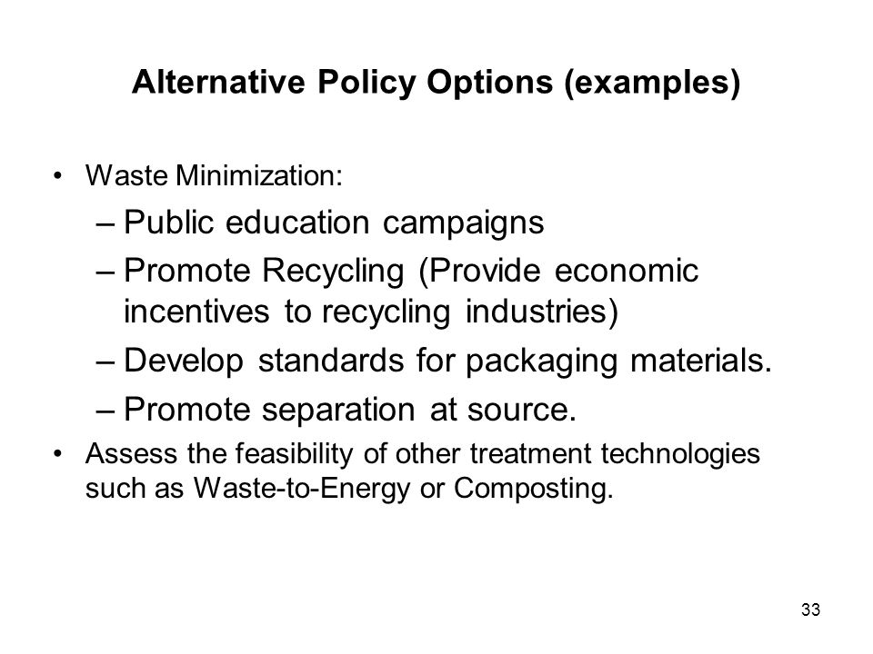 Alternative Policy Options (examples)