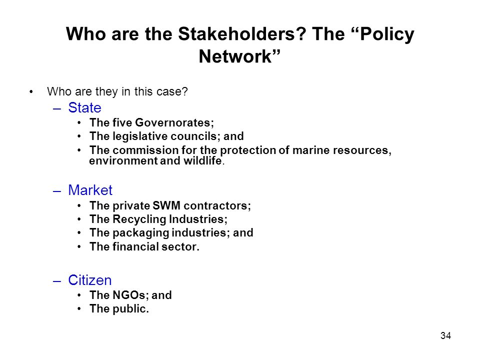 Who are the Stakeholders The Policy Network