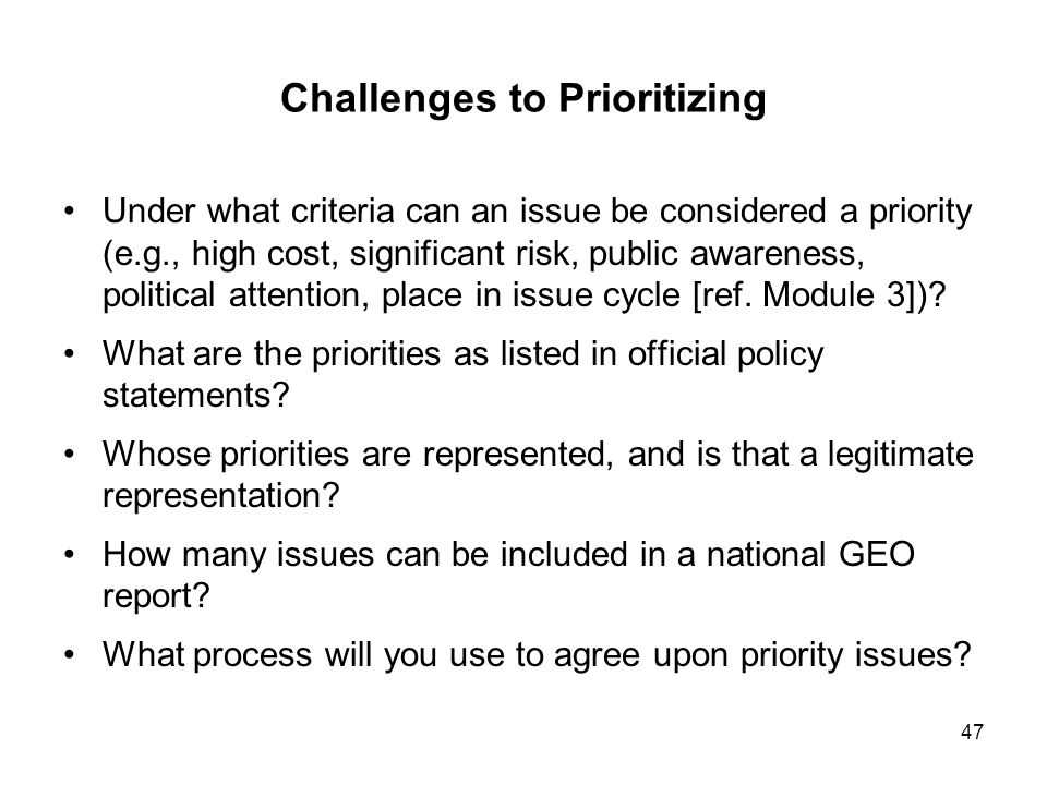 Challenges to Prioritizing
