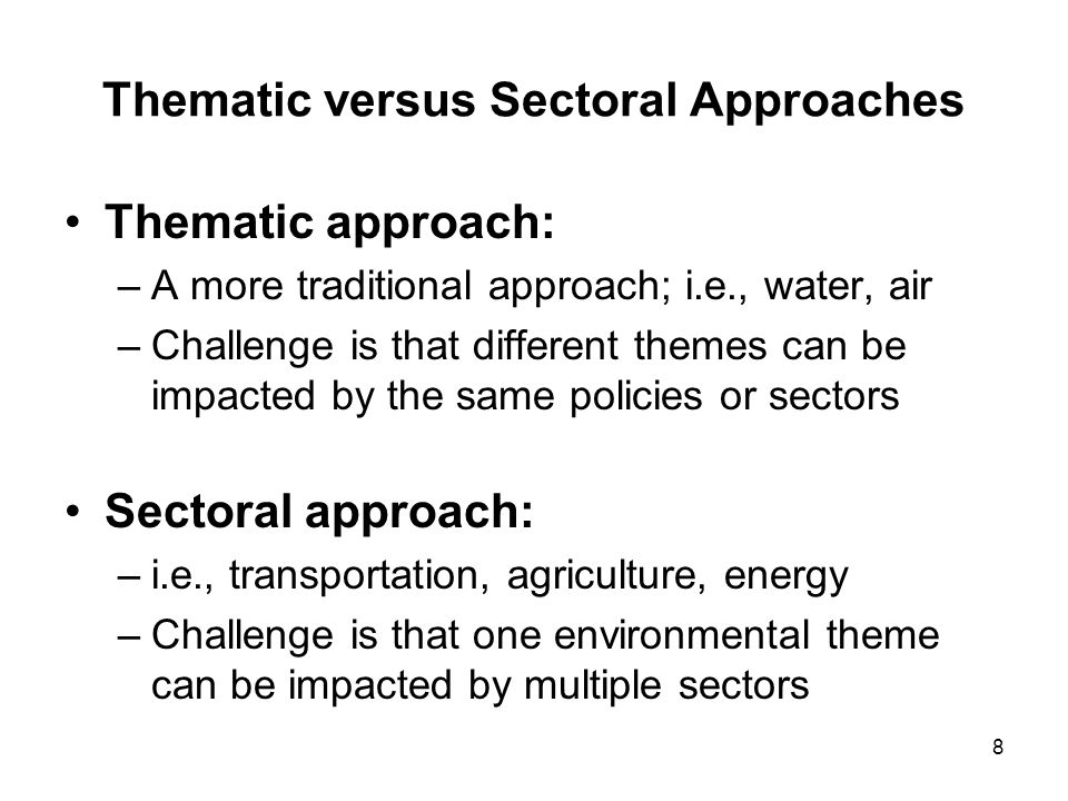 Thematic versus Sectoral Approaches
