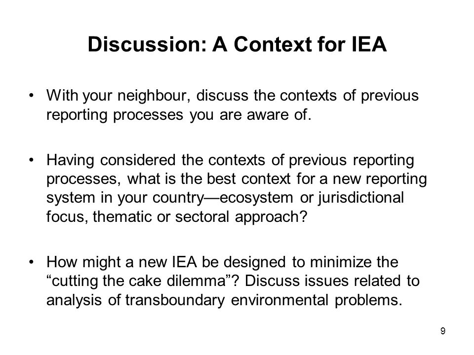 Discussion: A Context for IEA