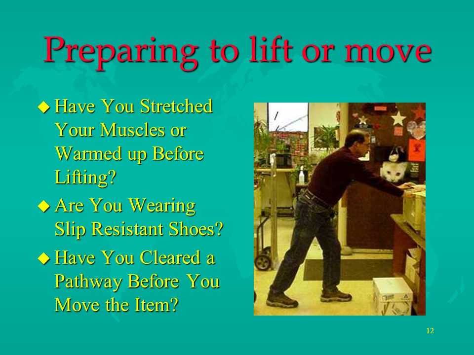 Preparing to lift or move