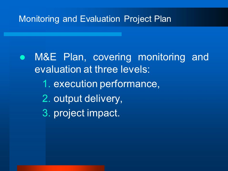 Monitoring and Evaluation Project Plan