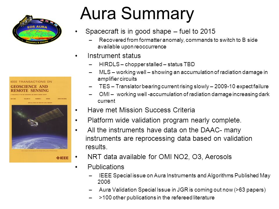 Aura Summary Spacecraft is in good shape – fuel to 2015