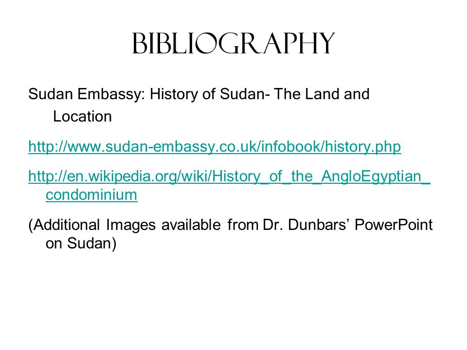 Bibliography Sudan Embassy: History of Sudan- The Land and Location