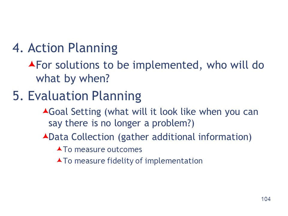 4. Action Planning 5. Evaluation Planning
