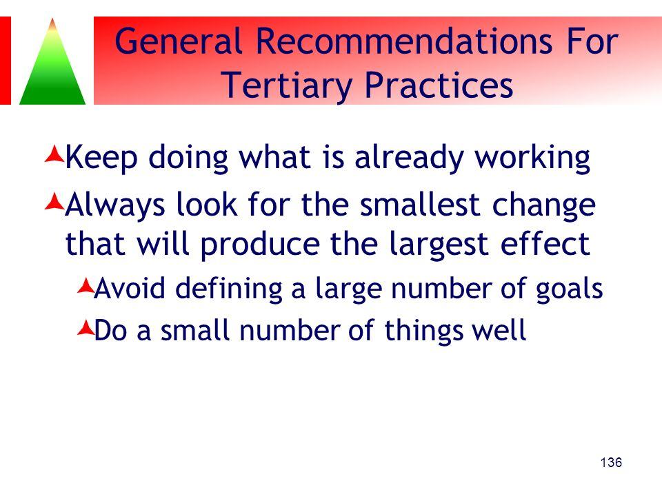 General Recommendations For Tertiary Practices