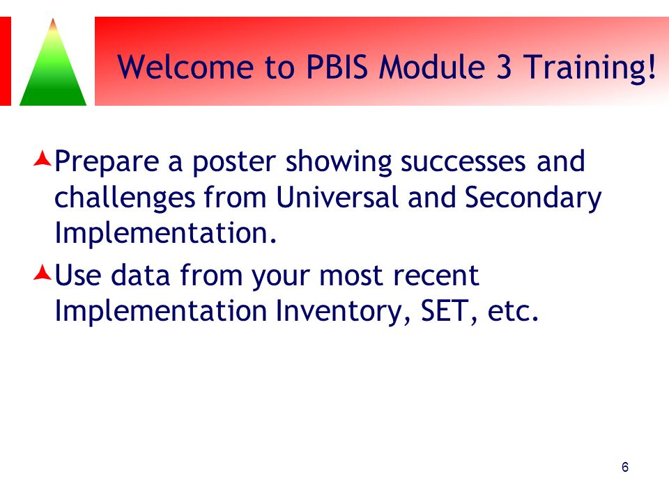 Welcome to PBIS Module 3 Training!