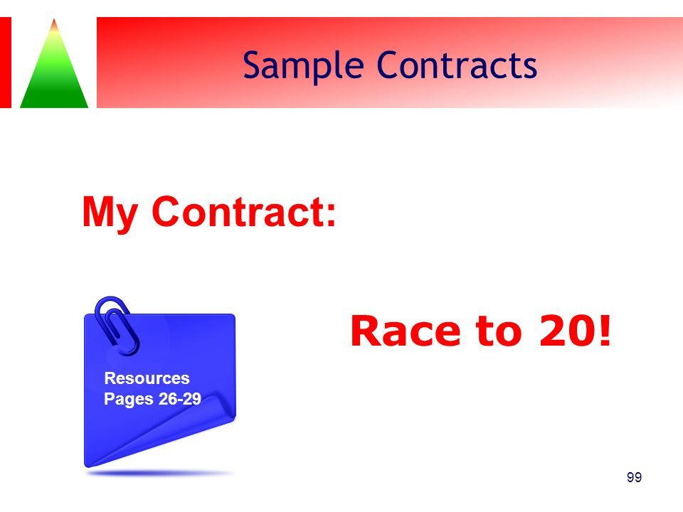 My Contract: Race to 20! Sample Contracts These are my goals: