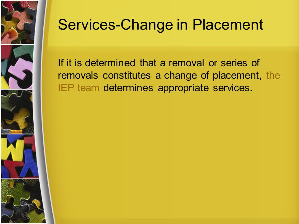 Services-Change in Placement