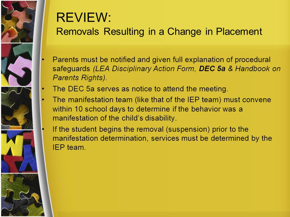 REVIEW: Removals Resulting in a Change in Placement