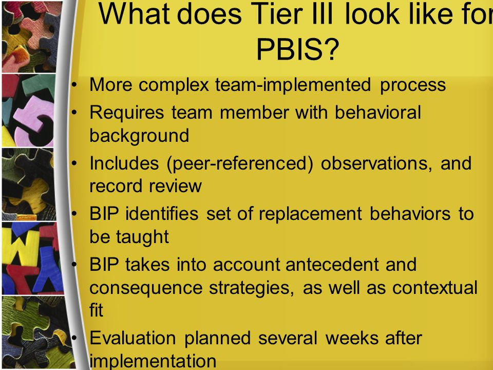 What does Tier III look like for PBIS
