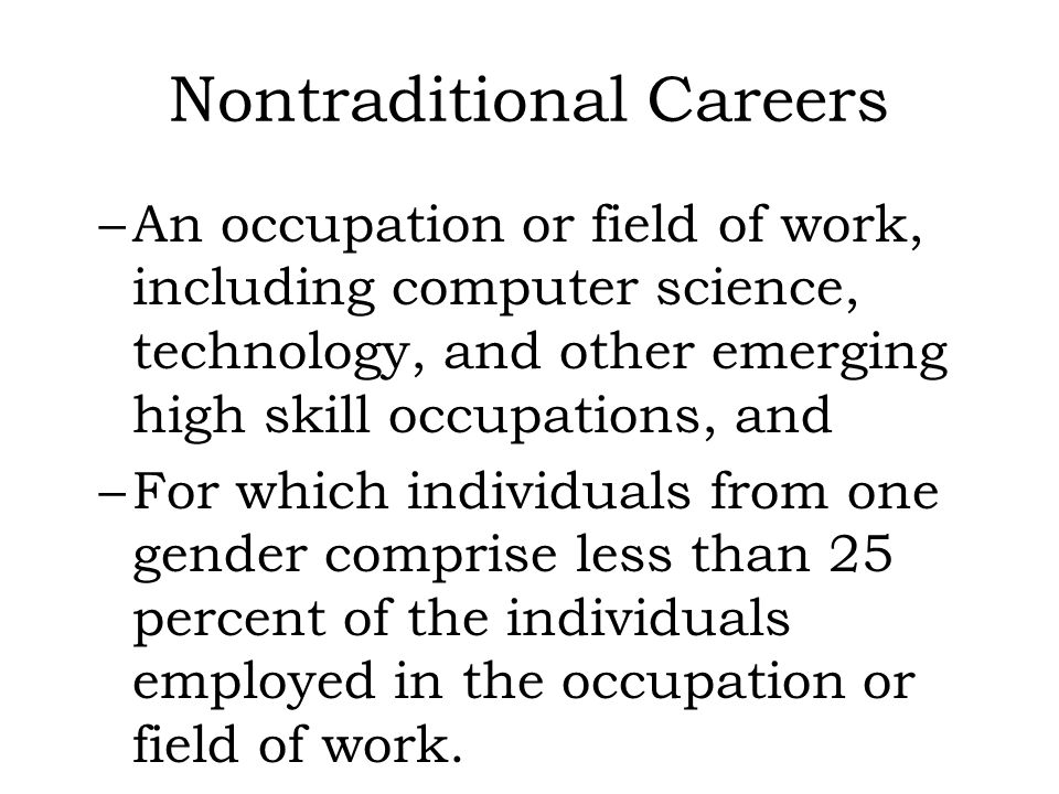 Nontraditional Careers