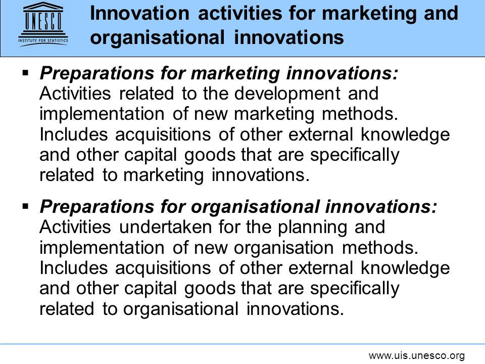 Innovation activities for marketing and organisational innovations