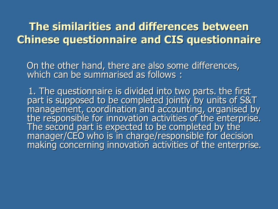 The similarities and differences between Chinese questionnaire and CIS questionnaire