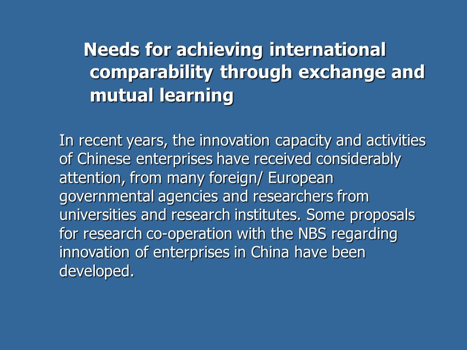 Needs for achieving international comparability through exchange and mutual learning